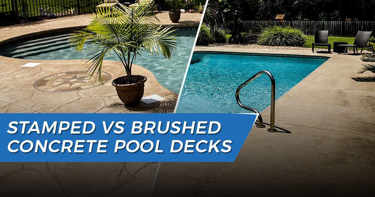 Stamped Vs Brushed Concrete Pool Deck Tampa Bay